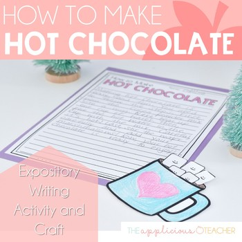 How to Make Hot Chocolate-A Writing Craftivity