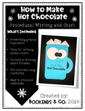 How to Make Hot Chocolate Procedural Writing and Craft