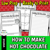 How to Make Hot Chocolate - Winter Writing Activity