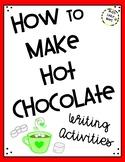 How to Make Hot Chocolate - Writing Activities