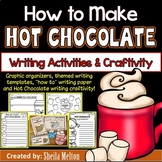 How to Make Hot Chocolate Writing