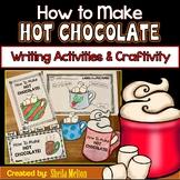 How to Make Hot Chocolate Writing & Student Books