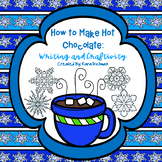 How to Make Hot Chocolate: Writing and Craftivity