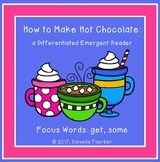 How to Make Hot Chocolate: a Differentiated Emergent Reader
