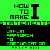 """Oral Communication Language Activity > How to Make """"I"""" Statements to Succeed!"""
