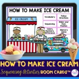 How to Make Ice Cream Sequencing Activities Boom Cards™