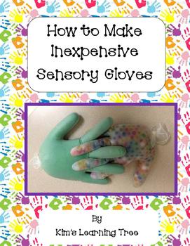 How to Make Inexpensive Sensory Gloves