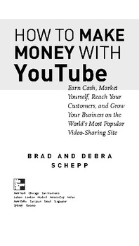 How to Make Money with YouTube: Earn Cash, Market Yourself, (P.D.F-Format)