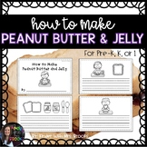 How to Make Peanut Butter and Jelly Writing Book