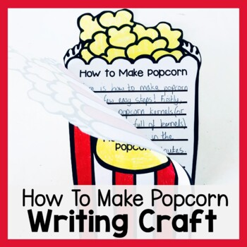 How to Make Popcorn Craftivity (Writing Prompt & Craft)