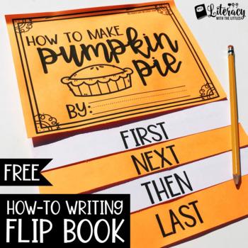 How to Make Pumpkin Pie Flip Book {Expository Writing FREEBIE}