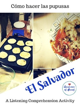 How to Make Pupusas: Spanish Listening Comprehension Activity