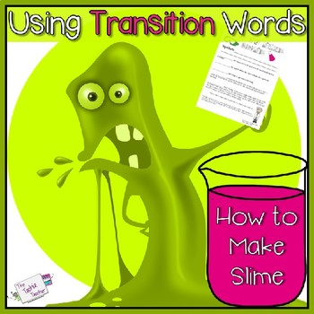 Make slime teaching resources teachers pay teachers transition words lesson how to make slime ccuart Gallery