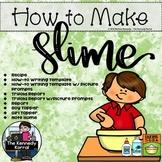 How-to Make Slime Writing and Recipe