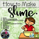 How-to Make Slime Writing and Recipe