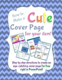 How to Make a Cute Cover Page For Your Items on TPT!