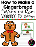 How to Make a Gingerbread Man Write the Room