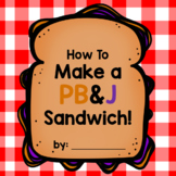 How to Make a Peanut Butter and Jelly Sandwich Booklet!