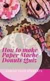 How to Make a Paper Mache Donut Quiz