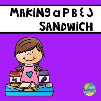 how to make a peanut butter and jelly sandwich by preschool in paradise usd