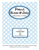 How to Make a Peanut Butter and Jelly Sandwich- Explanatory Writing Assessment