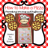 How to Make a Pizza: Procedural Writing and Craftivity