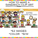 How to Make a Sandwich: Sequencing and Lunch Clip Art