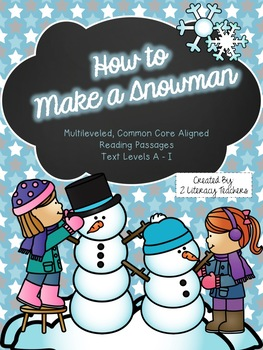 How to Make a Snowman: CCSS Aligned Leveled Reading Passag