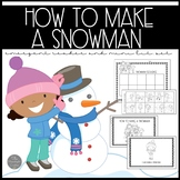 How to Make a Snowman Emergent Reader and Mini Literacy Unit