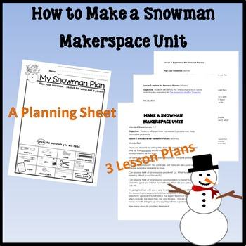 How to Make a Snowman Makerspace Unit Plans