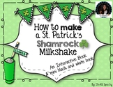 How to Make a St. Patrick's Shamrock Milkshake Interactive Book