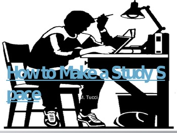 How to Make a Study Space