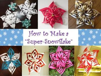 "How to Make a ""Super-Snowflake"""