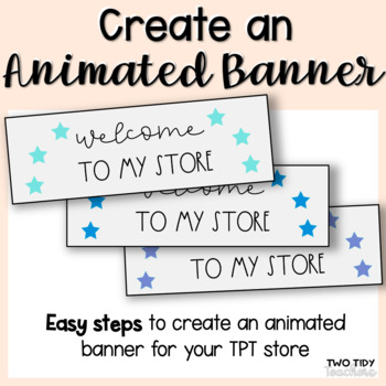 How to Make a TPT Banner for Your Store