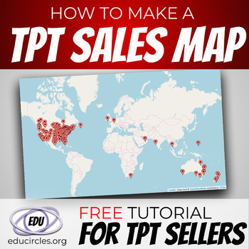 How to Make a TpT SALES MAP showing where people use your lessons