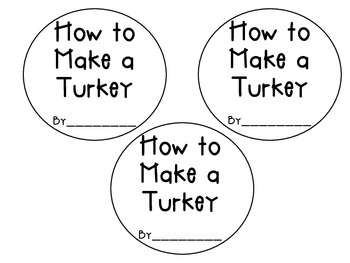 """""""How to Make a Turkey"""": a Thanksgiving Writing Craftivity"""