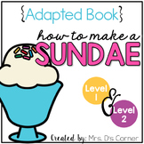 How to Make an Ice Cream Sundae Adapted Books [Level 1 and