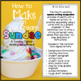 How to Make an Ice Cream Sundae: Opinion Writing Experience