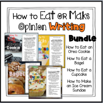 How to Make or Eat Opinion Writing Bundle