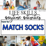 How to Match Socks Life Skill Anytime Activity | Life Skills Activities