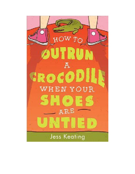 How to Outrun a Crocodile when Your Shoes are Untied Test
