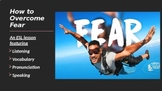 ESL Distance Learning - How to Overcome Fear