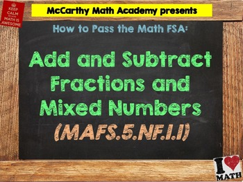 How to Pass the Math FSA - Add and Subtract Fractions - MAFS.5.NF.1.1