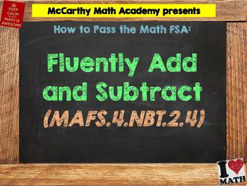 How to Pass the Math FSA - Add and Subtract - MAFS.4.NBT.2.4 (Test Prep)