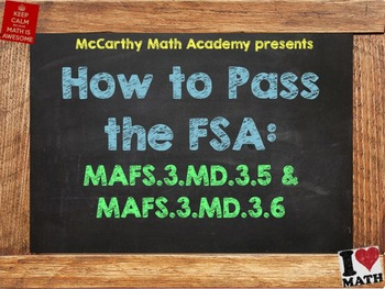 How to Pass the Math FSA - Area #1 - MAFS.3.MD.3.5 & 3.MD.3.6 (Test Prep)