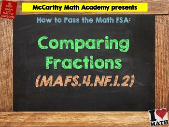 How to Pass the Math FSA - Comparing Fractions - MAFS.4.NF.1.2 (Test Prep)