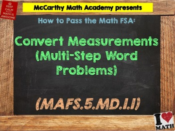 How to Pass the Math FSA - Convert Measurements (Multi-Step) - MAFS.5.MD.1.1