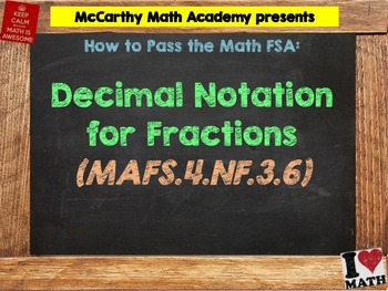 How to Pass the Math FSA - Decimal Notation for Fractions - MAFS.4.NF.3.6