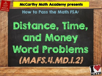 How to Pass the Math FSA - Distance, Time, and Money - MAFS.4.MD.1.2 (Test Prep)