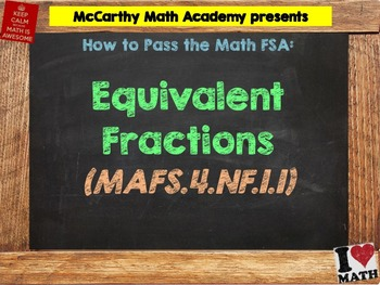 How to Pass the Math FSA - Equivalent Fractions - MAFS.4.NF.1.1 (Test Prep)